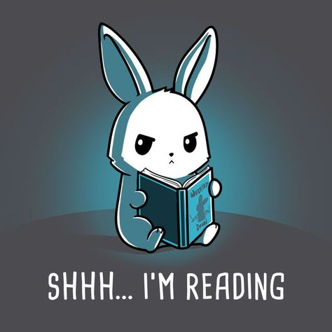 Book Lovers|Shhh... I'm Reading|is sold by TeeTurtle for $15 Day of the Shirt collects daily and weekly t-shirt sales from across the Internet and aggregates them all in one place.|Made By:TeeTurtle|Sold By:dayoftheshirt.com|-- This little white bunny is absolutely adorable and of course his simple request is completely relatable to any book lover.