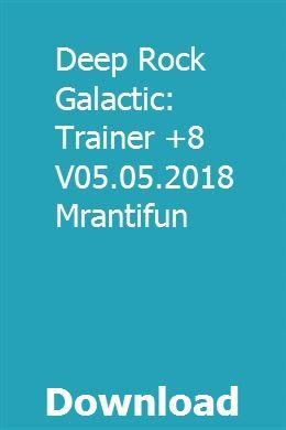 Deep Rock Galactic: Trainer +8 V05 05 2018 Mrantifun