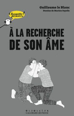 A La Recherche De Son Ame Chouette Penser Livres Pour Enfants Gallimard Jeunesse Telechargement Livres En Ligne Livre Numerique