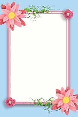 Frame Floral Design Flower Background Flower Border Flower Border Clipart Frame Border Design