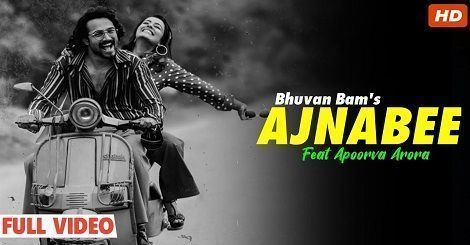 Ajnabee Song Mp4 Download Free Hindi Bhuvan Bam 2019 In 2020 Songs Hindi Free Download