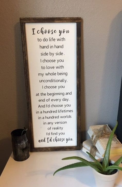 I'd Choose You Sign Wedding Gift Anniversary Gift Middle Aligned