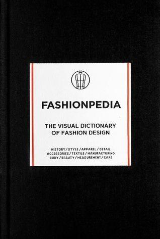 Download Pdf Fashionpedia The Visual Dictionary Of Fashion Design By Fashionary Free Epub Mobi Ebooks Visual Dictionary Fashion Design Books Fashion Design