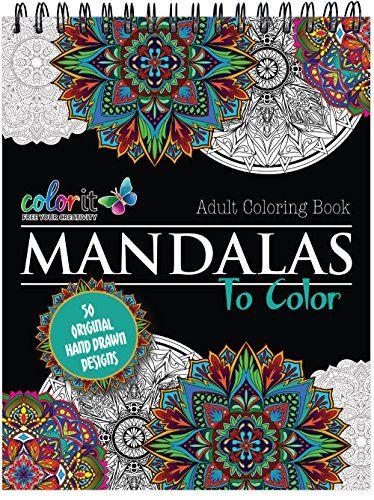 10 Best Mandala Coloring Books For Adults Unique Uniquegifts Coloringbooks Adultcoloringbooks Coloring Books Mandala Coloring Mandala Coloring Pages