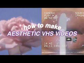 Aesthetic Vhs Videos Tutorial Tiktok Inspired Youtube Videos Tutorial Instagram Editing Aesthetic