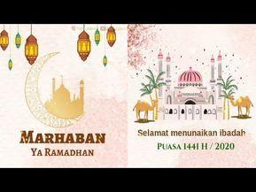 Video Ucapan Menyambut Bulan Suci Ramadhan 1441 2020 Youtube Ramadhan Ramadhan Quotes Ramadan