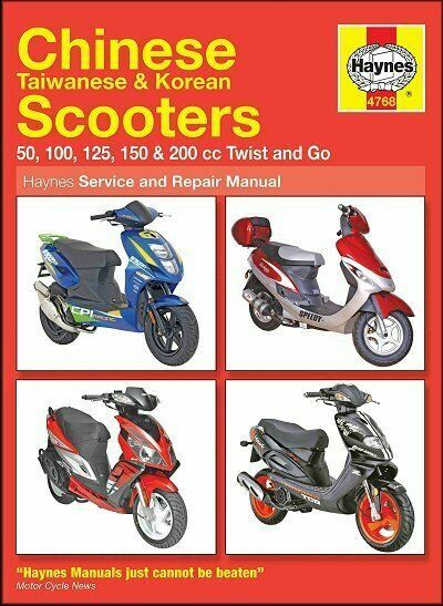 Haynes Chinese Scooter Repair Manual 4768 Taiwan Korean 50 200cc Twist Go Haynes Chinese Scooters Repair Manuals Scooter 50cc