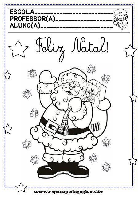 Espaço Pedagógico Desenhos De Natal Para Colorir Pintar Ou Capa Atividades Natal Educação Infantil Atividades Natalinas Educação Infantil Atividades De Natal