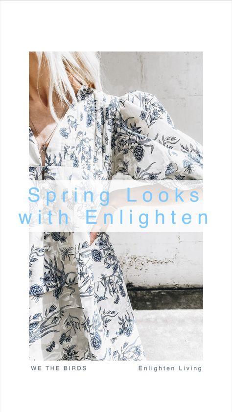 Spring Looks with Enlighten Living