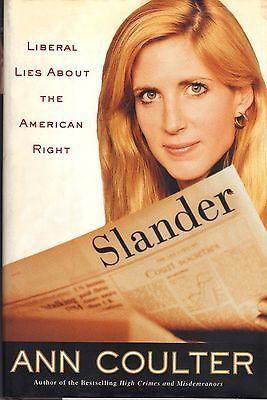 Ann Coulter & Laura Ingraham Books: 1) Slander, 2) Godless, 3) The Obama Diaries