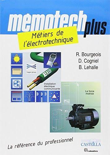 Obtenez Le Livremetiers De L Electrotechnique Bac Pro Electrotechnique Energie Equipements Communi En 2020 Electrotechnique Telechargement Apprendre La Programmation