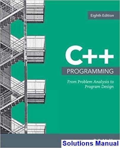C++ Programming From Problem Analysis to Program Design 8th