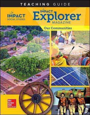 Impact Social Studies Our Communities Grade 3 Impact Explorer Magazine Teaching Guide Teaching Guides Social Studies Reading Mastery