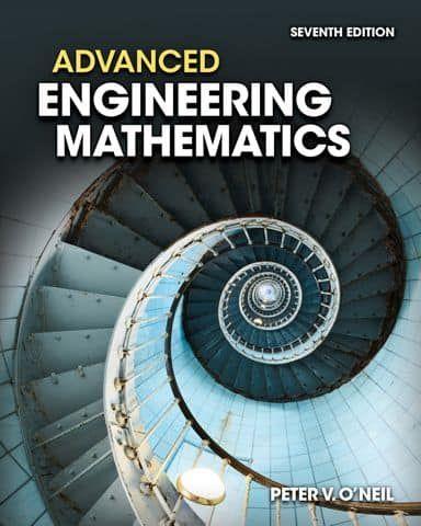 Advanced Engineering Mathematics 7th Edition Peter O Neil Ebook In 2021 Mathematics Online Math Help Engineering