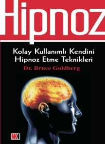 Bruce Goldberg Hipnoz Ucretsizkitapoku Epuboku Pdfoku Epub Pdf Ekitap Ucretsiz Kitap Oku Epub Oku Pdf Oku Hipnoz Kitap Teknik Kitap Okuma