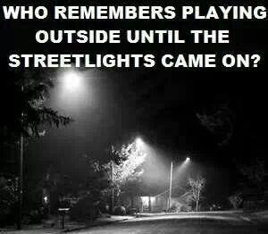 Image result for come home when the streetlights come on