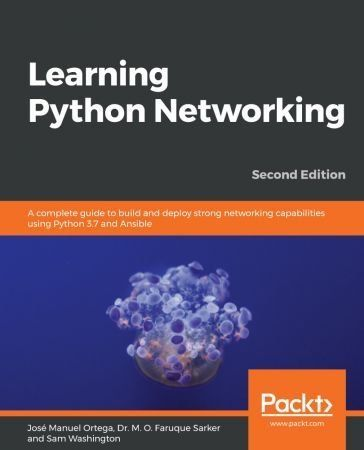 English April 23rd 2019 Isbn 1789958091 490 Pages Epub 8 56 Mb Achieve Improved Network Programmability And A Networking Learning Network Tools