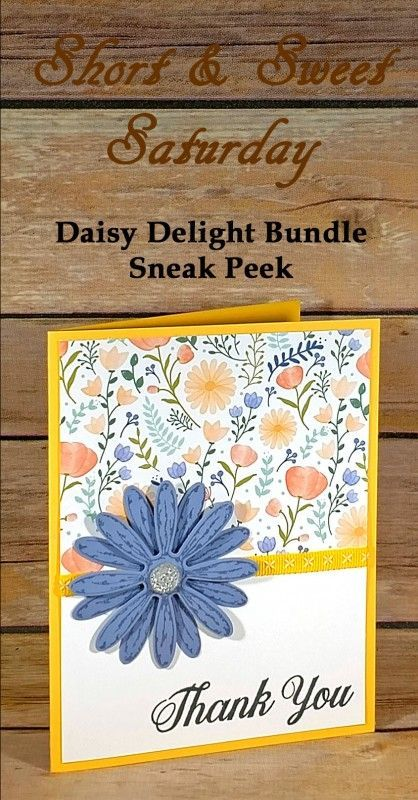 Free, complete instructions included in the post - Stampin Up! Daisy Delight Bundle handmade card -Short Sweet Saturday Card - SSS - Create With Christy - Christy Fulk, Independent SU! Handmade Thank You Cards, Handmade Birthday Cards, Greeting Cards Handmade, Easy Handmade Cards, Easy Cards, Handmade Soaps, Karten Diy, Making Greeting Cards, Stamping Up Cards