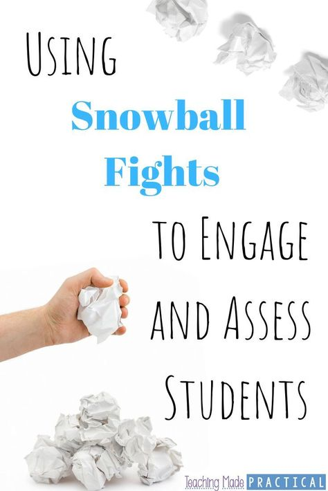 Engage and Assess Your Students with a Snowball Fight - Teaching Made Practical
