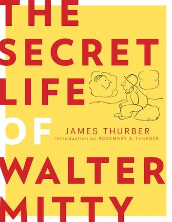 The Secret Life Of Walter Mitty Ebook By James Thurber Rakuten Kobo Life Of Walter Mitty Walter Mitty James Thurber