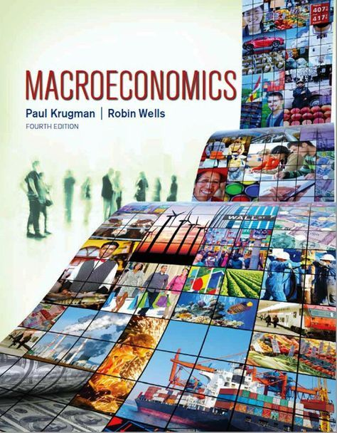 Macroeconomics+4th+Edition+by+Krugman,+Wells+(+E-book+,+PDF) The+