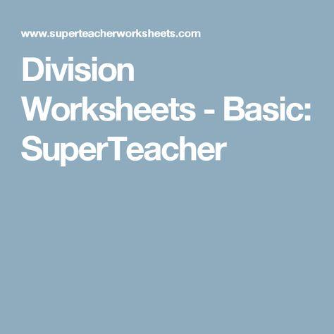 Division Worksheets - Basic: SuperTeacher Worksheets