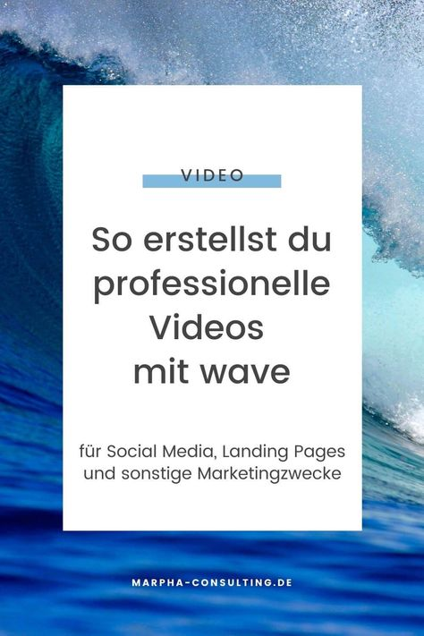 So erstellst du professionelle Video-Pins mit wave video [Video-Anleitung]