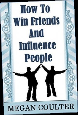 Ebook Pdf Epub Download How To Win Friends And Influence People By Megan Coulter How To Influence People Ebook Book App