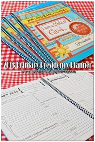 FREE PRINTABLE 2013 LDS Primary Presidency Planner by My Computer is My Canvas