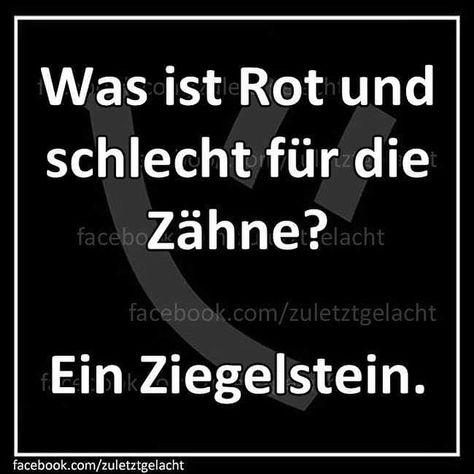 #zuletztgelacht #spruchdestages #witze #lachenistgesund #spaß #joke #spruch #spass #flachwitze #witz #witzig #sprüche #humor #lachen…