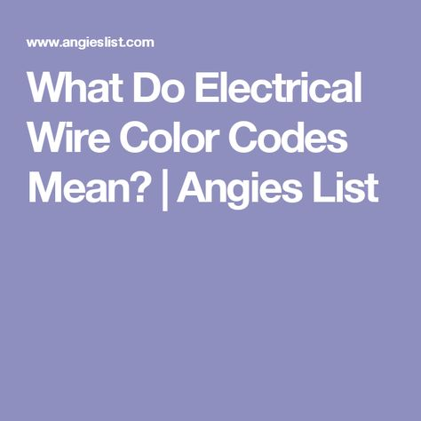 What Do Electrical Wire Color Codes Mean? | Did electrical ... For Wiring Meaning on