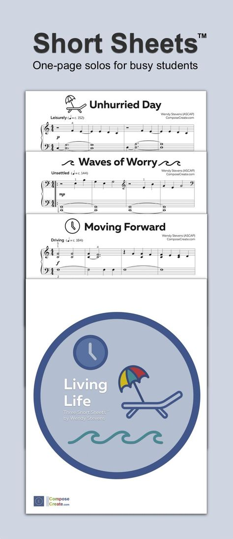 This set of 3 one-page piano solos are perfect for preteen, teen, and adult piano students who need music that they can learn fast. This set of Short Sheets™ is about Living Life and contains music with mature and sophisticated styles and sounds. #piano #music #adult #beginner #beginning #easy #downloadable #pdf #download #sheet #sheetmusic #mature
