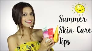 How To Take Care Of Skin In Summer Naturally Summer Skin Care Tips Summer Skincare