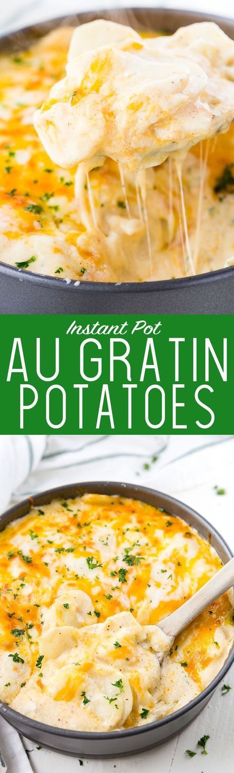 Instant Pot Au Gratin Potatoes or Scalloped Potatoes are cheesy and oh so delicious. #instantpot #augratinpotatoes #potatoes #comfortfood #cheesypotatoes
