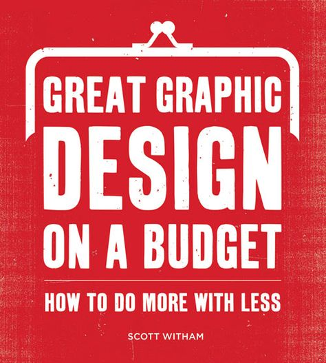 Great graphic design on a budget | Books Wish List | Pinterest ...