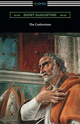 The Confessions of Saint Augustine (Translated by Edward