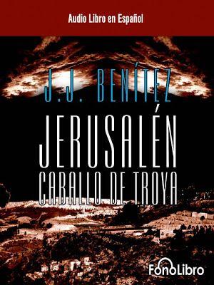 Descargagratisaudiolibros Saga De Audiolibros De Caballo De Troya Caballo De Troya Troya Jj Benitez
