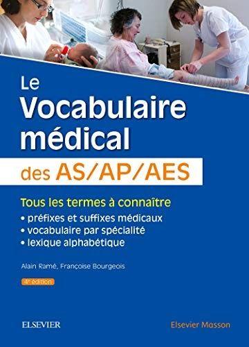 Le Vocabulaire Medical Des As Ap Aes Aide Soignant Auxiliaire De Puericulture Accompagnant Edu Il A Ete Aide Soignante Auxiliaire De Puericulture Vocabulaire