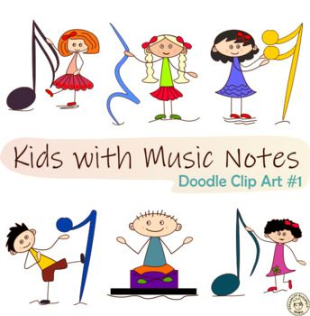 Kids With Music Notes Doodle Clip Art 1 By Anastasiya Multimedia Studio Teachers Pay Teachers In 2020 Note Doodles Clip Art Music Notes