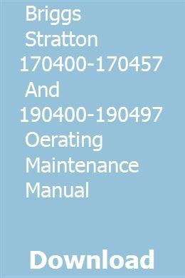 Briggs Stratton 170400 170457 And 190400 190497 Oerating Maintenance Manual Generator Repair Stratton Briggs Stratton