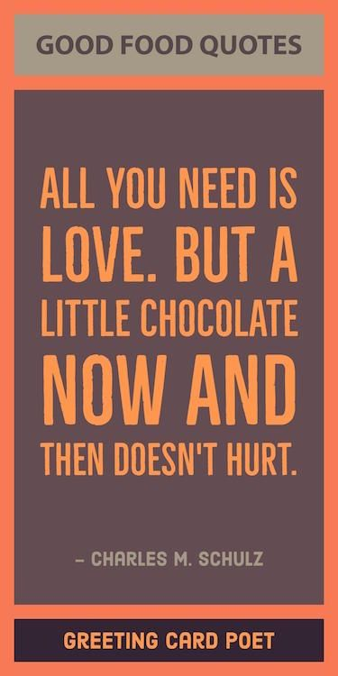 Good Food Quotes And Sayings Funny Healthy And Wise Food Quotes Food Quotes Funny Chocolate Quotes