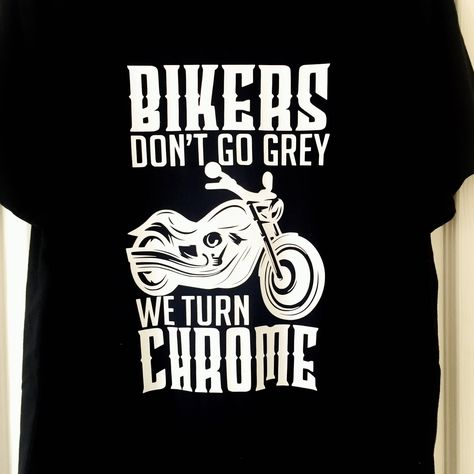 Funny Chopper Custom Hoodie They Go Chrome T Shirt Bikers Don't Go Grey