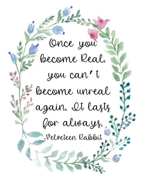 Velveteen Rabbit wall art, Once you become real, you can't become unreal again... 8 x 10 PDF printable - Wisdom Wit Quotes