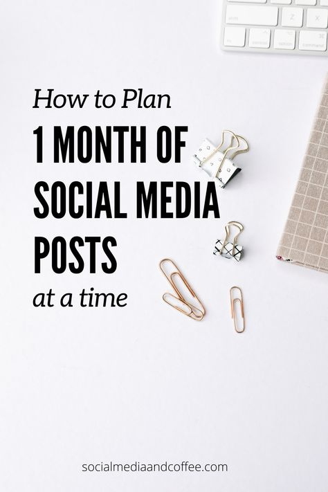 How to Get 1 Full Month of Social Planned