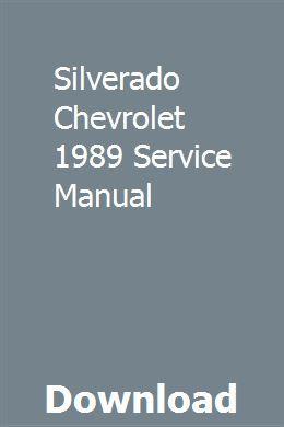 Silverado Chevrolet 1989 Service Manual Owners Manuals Manual Repair Manuals