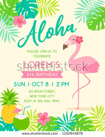 Cute Flamingo With Border Of Tropical Fruit And Leaf Illustration For Party Invitation Card Templ Flamingo Invitation Tropical Birthday Party Tropical Birthday