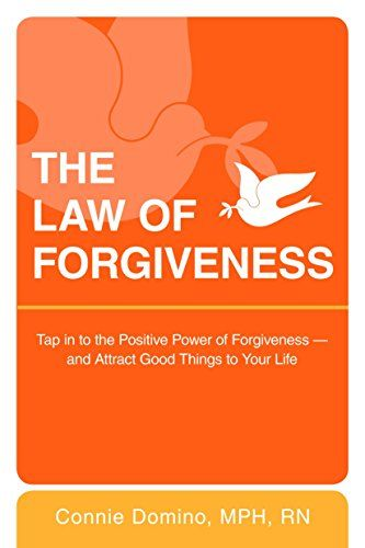 Download Pdf The Law Of Forgiveness Tap In To The Positive Power
