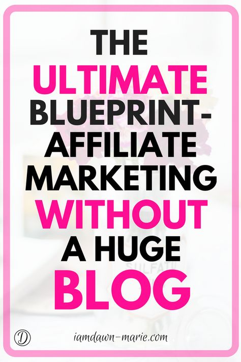 You Don't Need A Huge Blog To Do Affilia