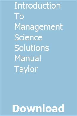 Introduction To Management Science Solutions Manual Taylor Pdf Download Solutions Science Management