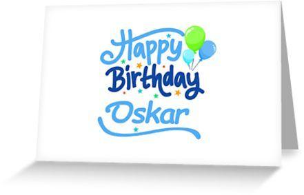 happy birthday oskar grußkarte by pm names in 2018 stationery and